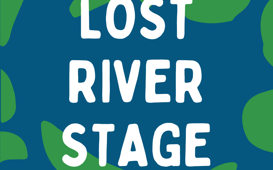 Lost River Stage