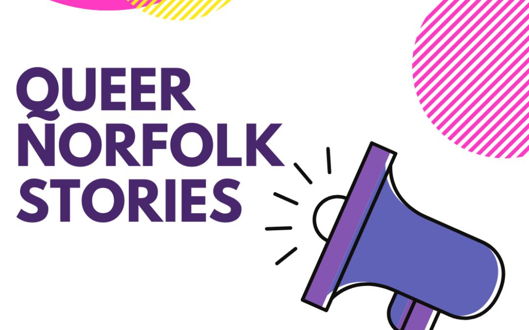 Queer Norfolk Stories